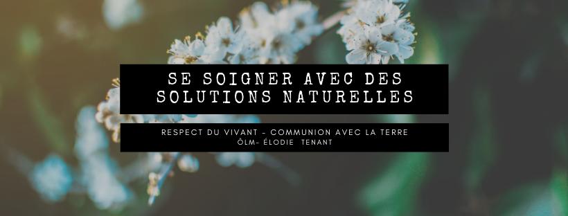 se soigner avec des solutions naturelles